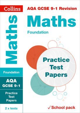 AQA GCSE 9-1 Maths Foundation Practice Test Papers: Shrink-wrapped school pack (Collins GCSE 9-1 Revision)