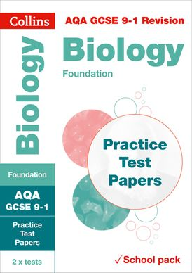 AQA GCSE 9-1 Biology Foundation Practice Test Papers: Shrink-wrapped school pack (Collins GCSE 9-1 Revision)
