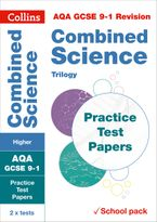 AQA GCSE 9-1 Combined Science Higher Practice Test Papers: Shrink-wrapped school pack (Collins GCSE 9-1 Revision) Paperback  by Collins GCSE