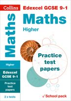 Edexcel GCSE 9-1 Maths Higher Practice Test Papers: Shrink-wrapped school pack (Collins GCSE 9-1 Revision) Paperback  by Collins GCSE