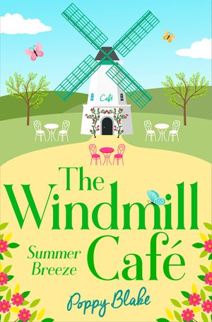 The Windmill Café: Summer Breeze (The Windmill Café, Book 1) book image