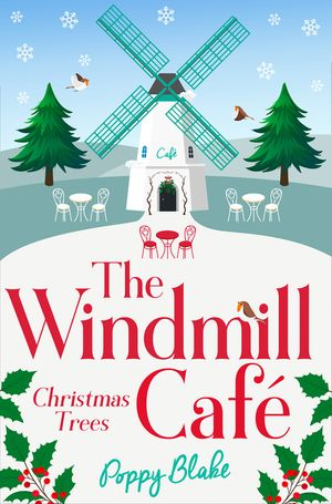 The Windmill Café: Christmas Trees (The Windmill Café, Book 3) book image