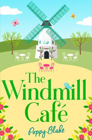 The Windmill Café (The Windmill Café) book image