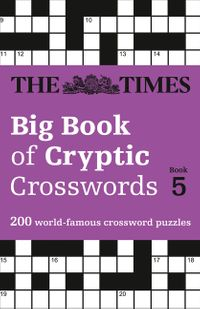 the-times-big-book-of-cryptic-crosswords-book-5-200-world-famous-crossword-puzzles