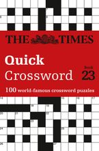 The Times Quick Crossword Book 23: 100 world-famous crossword puzzles from The Times2 (The Times Crosswords) Paperback  by The Times Mind Games