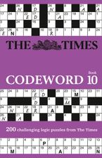 The Times Codeword 10: 200 cracking logic puzzles Paperback  by The Times Mind Games