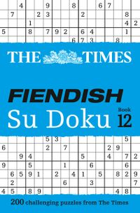 the-times-fiendish-su-doku-book-12-200-challenging-puzzles-from-the-times