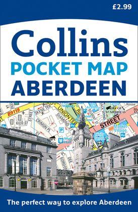 Aberdeen Pocket Map: The perfect way to explore Aberdeen