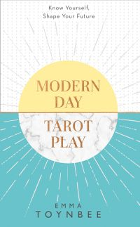 modern-day-tarot-play-how-to-use-the-cards-to-be-a-winner-at-life