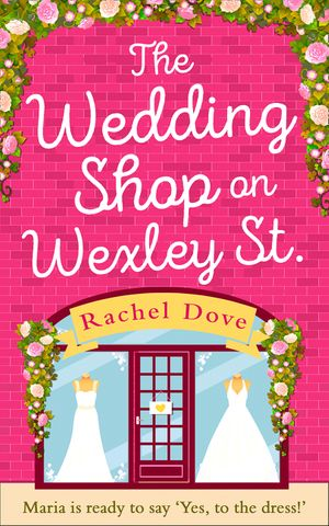 The Wedding Shop on Wexley Street: A laugh out loud romance to curl up with in 2019 book image