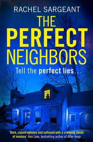 The Perfect Neighbors: A gripping psychological thriller with an ending you won't see coming book image