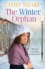 The Winter Orphan (The Children of the Workhouse, Book 3) Paperback  by Cathy Sharp