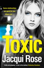 Toxic: The addictive new crime thriller from the best selling author that will have you gripped in 2018