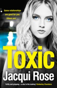 toxic-the-addictive-new-crime-thriller-from-the-best-selling-author-that-will-have-you-gripped-in-2018