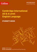 Collins Cambridge International AS & A Level – Cambridge International AS & A Level English Language Student's Book