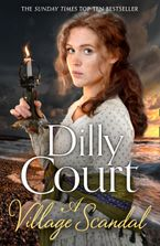 A Village Scandal (The Village Secrets, Book 2) Paperback  by Dilly Court