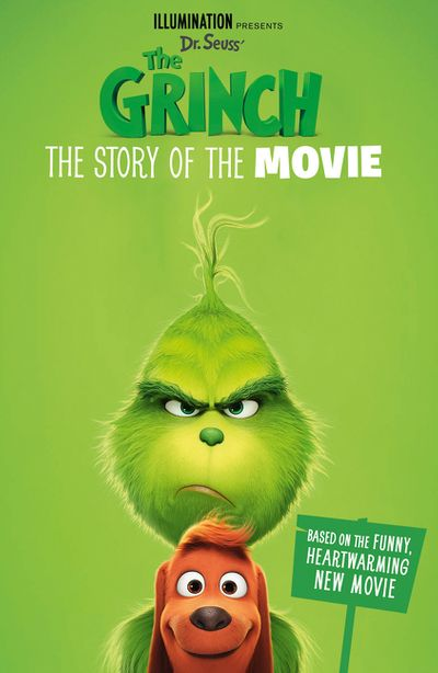The Grinch: Movie Novelisation [Movie Tie-in]