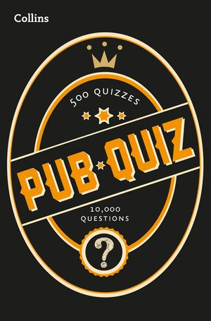 Collins Pub Quiz: 10,000 easy, medium and difficult questions book image