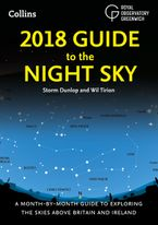 2018-guide-to-the-night-sky-a-month-by-month-guide-to-exploring-the-skies-above-britain-and-ireland
