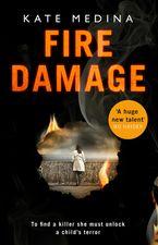 Fire Damage (A Jessie Flynn Crime Thriller, Book 1)