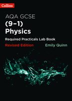Collins GCSE Science 9-1 – AQA GCSE Physics (9-1) Required Practicals Lab Book Paperback  by Emily Quinn