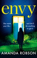Envy: The gripping psychological thriller eBook  by Amanda Robson
