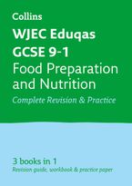 GCSE Food Preparation and Nutrition Grade 9-1 WJEC Eduqas Complete Practice and Revision Guide with free online Q&A flashcard download (Collins GCSE 9-1 Revision) Paperback  by Collins GCSE
