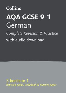 AQA GCSE 9-1 German All-in-One Complete Revision and Practice: Ideal for home learning, 2022 and 2023 exams (Collins GCSE Grade 9-1 Revision)