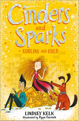 Cinders and Sparks: Goblins and Gold (Cinders and Sparks, Book 3)