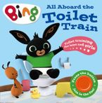 all-aboard-the-toilet-train-a-noisy-bing-book-bing