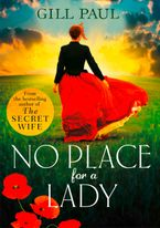 No Place For A Lady Paperback  by Gill Paul