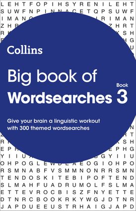 Big Book of Wordsearches book 3: 300 themed wordsearches