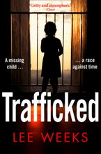 Trafficked Paperback  by Lee Weeks