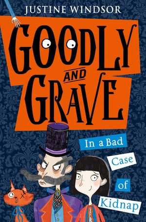 Goodly and Grave in A Bad Case of Kidnap (Goodly and Grave, Book 1) book image