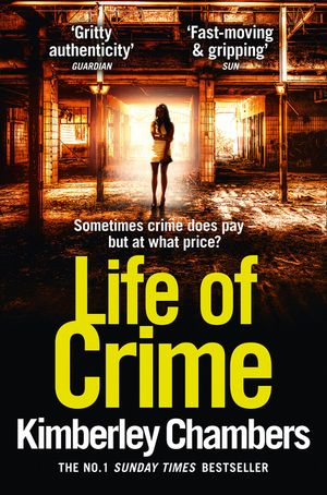 Life of Crime: The gripping, epic new thriller from the No 1 bestseller book image
