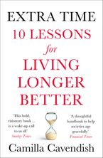 Extra Time: 10 Lessons for an Ageing World