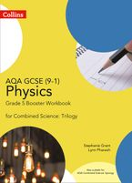 AQA GCSE Physics 9-1 for Combined Science Grade 5 Booster Workbook (GCSE Science 9-1) Paperback  by Stephanie Grant
