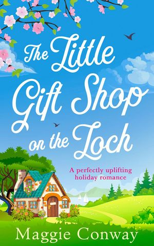 The Little Gift Shop on the Loch book image