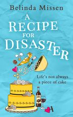 A Recipe for Disaster eBook DGO by Belinda Missen
