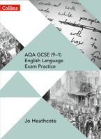 AQA GCSE (9–1) English Language Exam Practice: Student Book Paperback  by Jo Heathcote