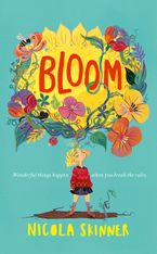 Bloom Hardcover  by Nicola Skinner