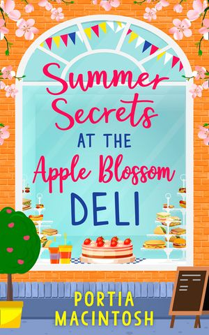 Summer Secrets at the Apple Blossom Deli: A laugh out loud feel-good romance perfect for summer book image