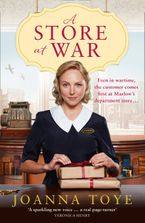 A Store at War: The first heartwarming historical romance book in an uplifting WW2 family saga (The Shop Girls, Book 1) eBook  by Joanna Toye