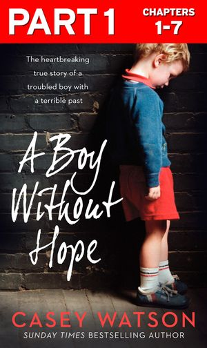 A Boy Without Hope: Part 1 of 3 book image