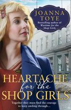 Heartache for the Shop Girls (The Shop Girls, Book 3)
