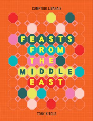 Feasts From the Middle East book image