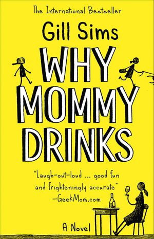 Why Mommy Drinks book image