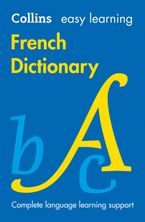 Easy Learning French Dictionary Paperback  by Collins Dictionaries