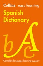 Easy Learning Spanish Dictionary Paperback  by Collins Dictionaries