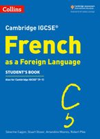 Cambridge IGCSE™ French Student's Book (Collins Cambridge IGCSE™)